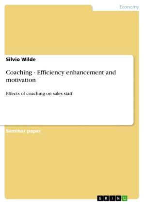 Coaching - Efficiency enhancement and motivation