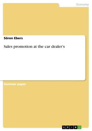 Sales promotion at the car dealer's