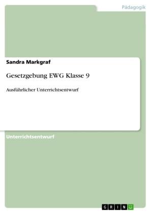 Gesetzgebung EWG Klasse 9