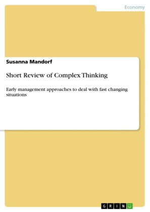 Short Review of Complex Thinking