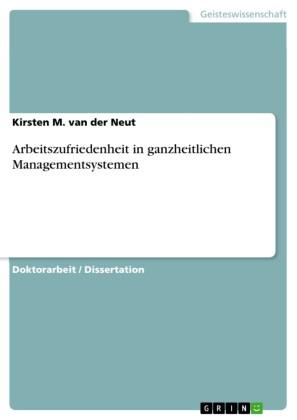 Arbeitszufriedenheit in ganzheitlichen Managementsystemen