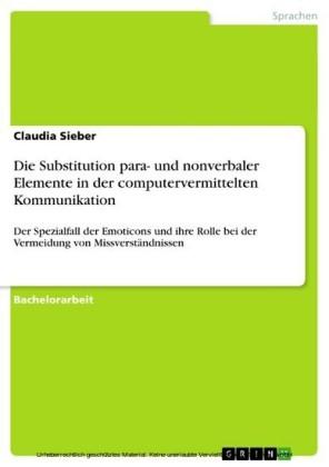 Die Substitution para- und nonverbaler Elemente in der computervermittelten Kommunikation