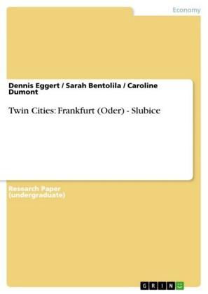 Twin Cities: Frankfurt (Oder) - Slubice