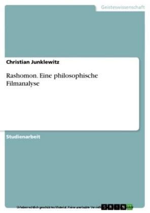 Rashomon. Eine philosophische Filmanalyse