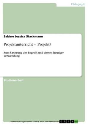 Projektunterricht = Projekt?