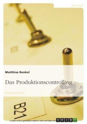 Das Produktionscontrolling