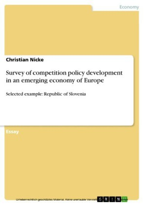Survey of competition policy development in an emerging economy of Europe