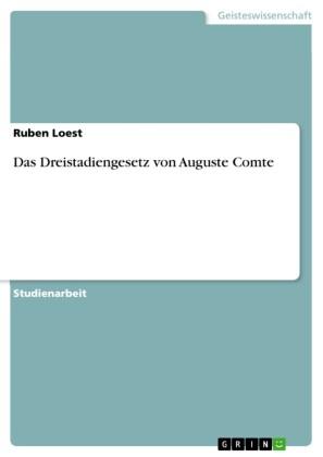 Das Dreistadiengesetz von Auguste Comte