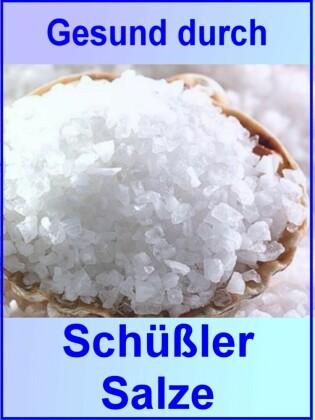 Gesund durch Schüßler Salze