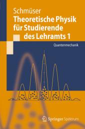 Theoretische Physik für Studierende des Lehramts 1