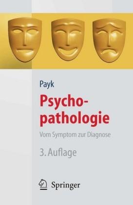 Psychopathologie. Vom Symptom zur Diagnose