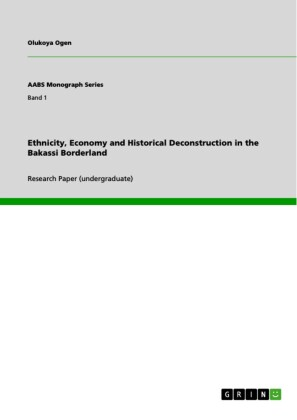 Ethnicity, Economy and Historical Deconstruction in the Bakassi Borderland