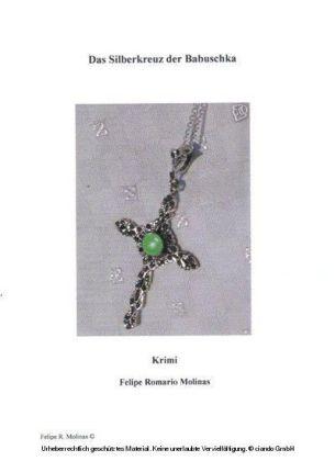 Das Silberkreuz der Babuschka