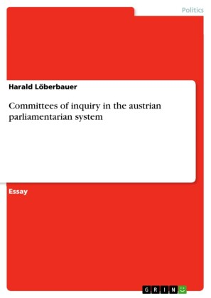 Committees of inquiry in the austrian parliamentarian system