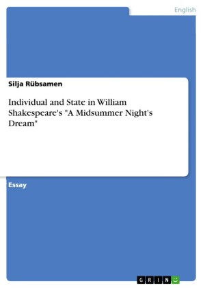 Individual and State in William Shakespeare's 'A Midsummer Night's Dream'