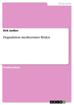 Degradation mediterraner Böden