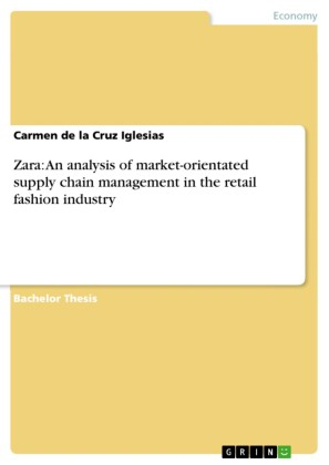 Zara: An analysis of market-orientated supply chain management in the retail fashion industry