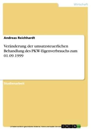 Veränderung der umsatzsteuerlichen Behandlung des PKW-Eigenverbrauchs zum 01.09.1999
