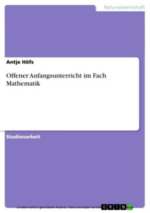 Offener Anfangsunterricht im Fach Mathematik