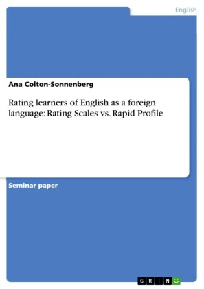 Rating learners of English as a foreign language: Rating Scales vs. Rapid Profile