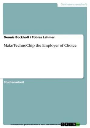 Make TechnoChip the Employer of Choice