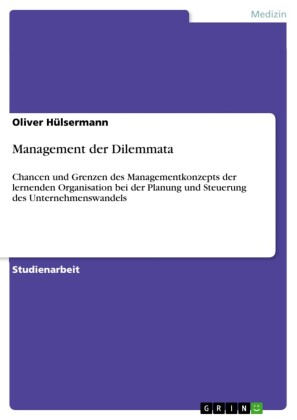 Management der Dilemmata