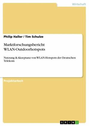 Nutzung & Akzeptanz von WLAN-Hotspots der Deutschen Telekom
