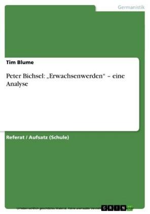 Peter Bichsel: 'Erwachsenwerden' - eine Analyse