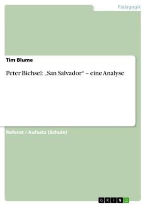 Peter Bichsel: 'San Salvador' - eine Analyse
