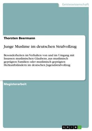 Junge Muslime im deutschen Strafvollzug
