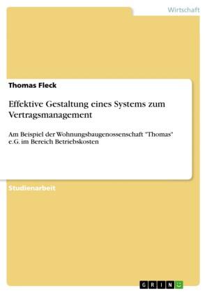 Effektive Gestaltung eines Systems zum Vertragsmanagement