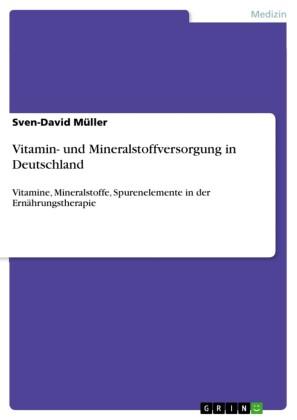Vitamin- und Mineralstoffversorgung in Deutschland