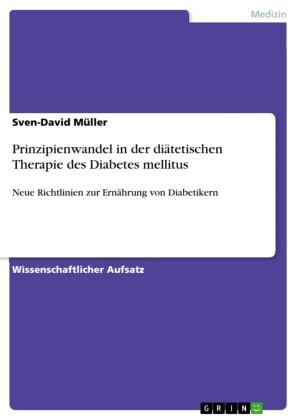 Prinzipienwandel in der diätetischen Therapie des Diabetes mellitus