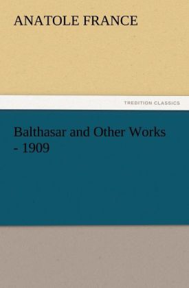 Balthasar and Other Works - 1909