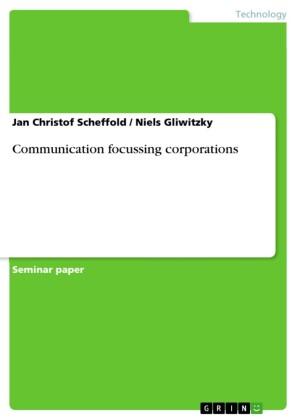 Communication focussing corporations
