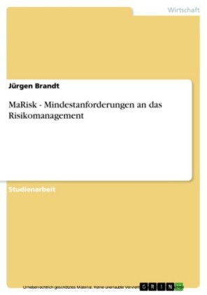 MaRisk - Mindestanforderungen an das Risikomanagement