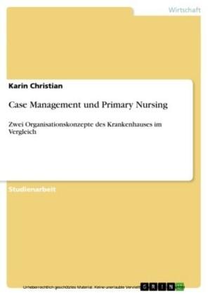 Case Management und Primary Nursing