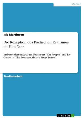 Die Rezeption des Poetischen Realismus im Film Noir