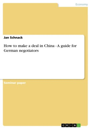 How to make a deal in China - A guide for German negotiators