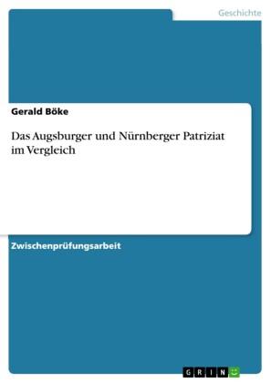 Das Augsburger und Nürnberger Patriziat im Vergleich