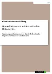 Gesundheitswesen in internationalen Dokumenten