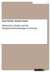 Böhmische Länder und die Integrationsbemühungen in Europa