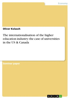 The internationalisation of the higher education industry: the case of universities in the US & Canada
