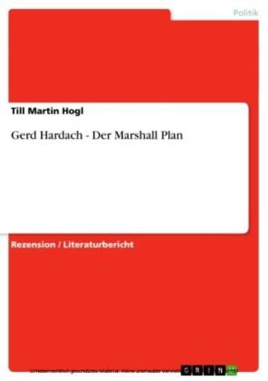 Gerd Hardach - Der Marshall Plan