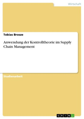 Anwendung der Kontrolltheorie im Supply Chain Management