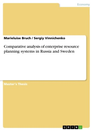 Comparative analysis of enterprise resource planning systems in Russia and Sweden