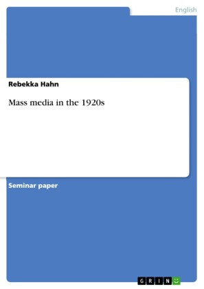 Mass media in the 1920s