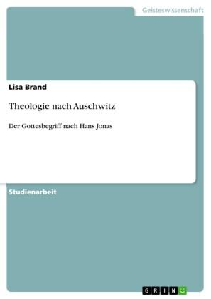 Theologie nach Auschwitz