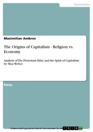 The Origins of Capitalism - Religion vs. Economy