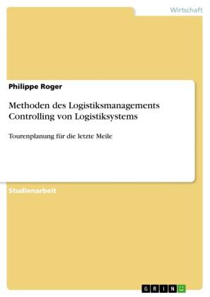Methoden des Logistiksmanagements Controlling von Logistiksystems